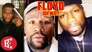 """""""I DONT F*** WIT YOU!"""" 50 CENT SCREAMS ON FLOYD MAYWEATHER, REIGNITES BEEF!"""