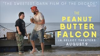 The Peanut Butter Falcon | Official Trailer | Roadside Attractions HD