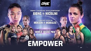 ONE: EMPOWER   Full Event