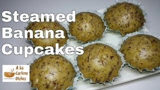 Steamed Banana Cupcakes