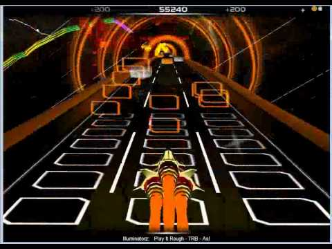 Illuminatorz - Play it Rough (Audiosurf)