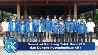 TEGAS!!! Demokrat Rembang Tolak Moeldoko dan Hasil KLB
