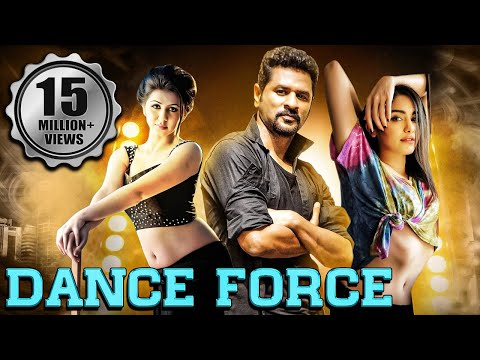 Dance Force (2019) New Released Full Hindi Dubbed Movie | Prabhu Deva, Nikki, Adah Sharma