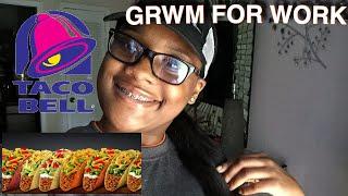 GRWM : For Work 🌮😊  ( My First JOB )