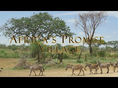 Africa's Promise Village Documentary