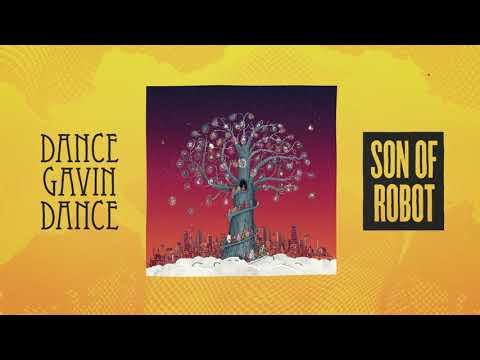 Dance Gavin Dance - Son Of Robot