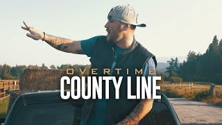 OverTime - County Line (Official Music Video)