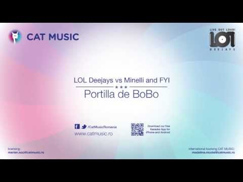LoL Deejays vs Minelli and FYI - Portilla de Bobo (Official Single)