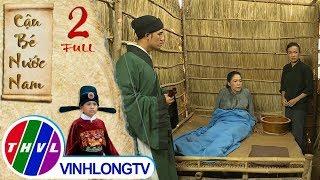 THVL   Cổ tích Việt Nam: Cậu bé nước Nam - Tập 2
