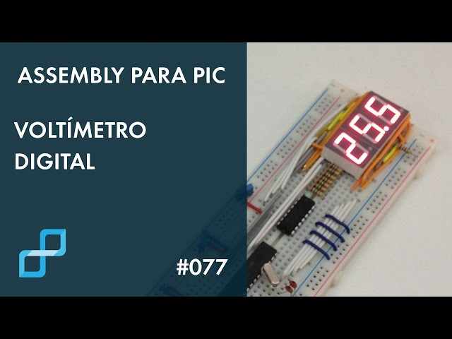 VOLTÍMETRO DIGITAL | Assembly para PIC #077