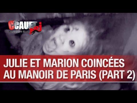 Baixar Julie et Marion coincées au Manoir de Paris (part. 2) - C'Cauet sur NRJ