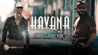 Pavell & Venci Venc' - Havana (Official Video)
