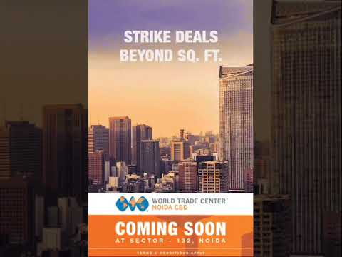 WTC CBD Noida Launched Commercial Project in Sector 132 Noida