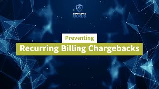 Recurring Billing Chargebacks