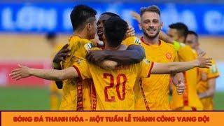Vinh danh U17 Thanh Hóa & Chiến thắng ấn tượng của Thanh Hóa FC trước SLNA tại Vòng 15 V.League 2019