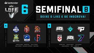 LBFF 6 Série B - Semifinal 8 - Grupos A e B | Free Fire