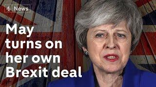 Brexit vote special: May turns on her own deal  | #BREXIT