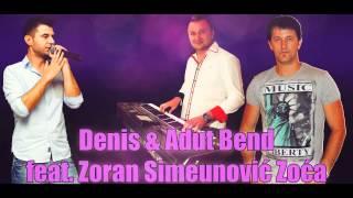 Denis & Adut Bend feat  Zoran Simeunovic Zoca 2014 - Prijatelju moj