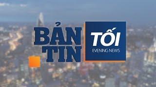 Bản tin tối ngày 15/7/2018 | VTC1