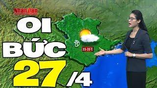Dự báo thời tiết hôm nay và ngày mai 27/4   Dự báo thời tiết đêm nay mới nhất