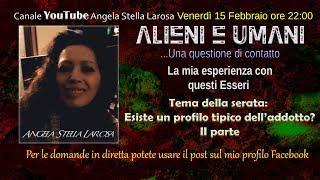 Alieni e Umani... Una questione di contatto - E' possibile capire se si è addotti? II Parte