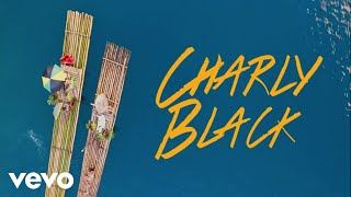 CHARLY BLACK - LOVE EVERY WOMAN