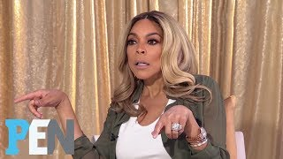 Wendy Williams Reveals Why She Wears Wigs: 'People Think It's A Vanity Thing' | PEN | People