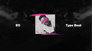 EO x Deno Type Beat 2019 // SETTLE DOWN // UK Rap/Afroswing Instrumental 2019