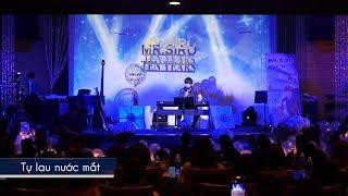 Tự Lau Nước Mắt - Mr. Siro (Live)