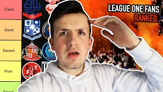 RANKING *LEAGUE ONE FANS* from CLASS to TINPOT
