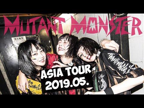 MUTANT MONSTER - ASIA TOUR 2019.05.