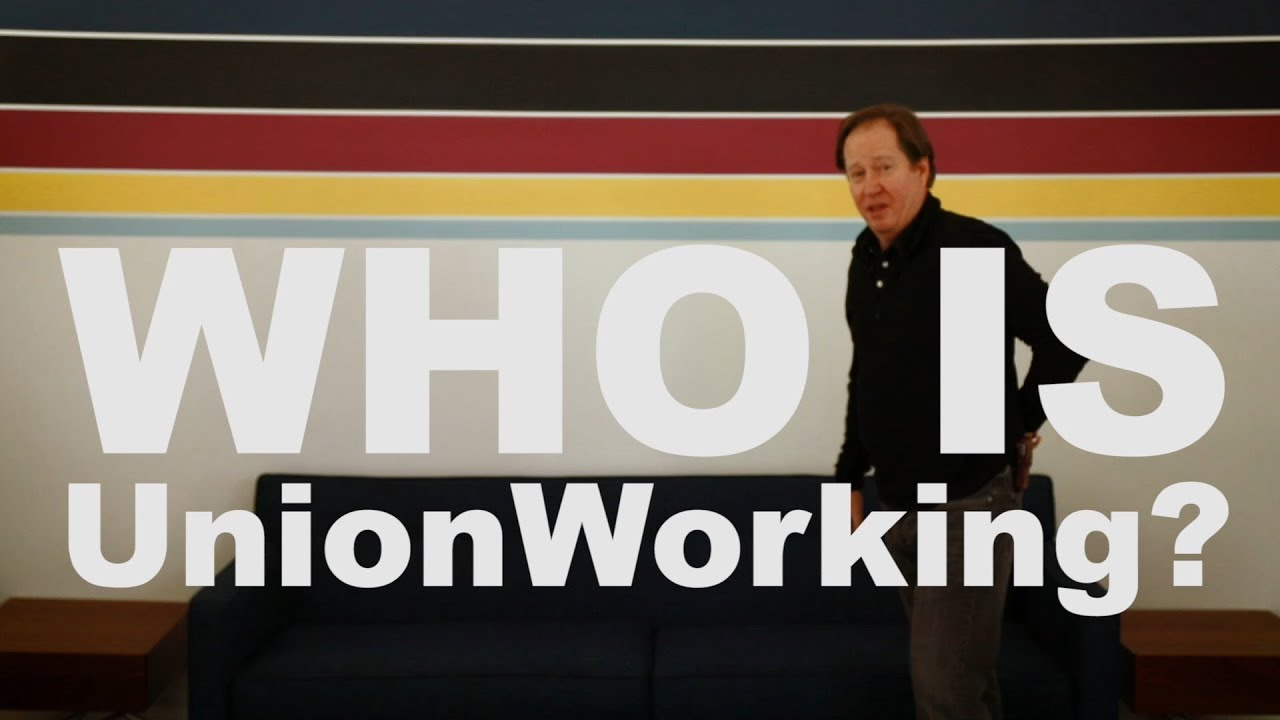 Who is UnionWorking?
