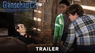 GÄNSEHAUT 2: Gruseliges Halloween | Trailer deutsch - Ab 25.10.2018 im Kino HD
