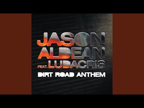 Dirt Road Anthem (Remix) [feat. Ludacris]