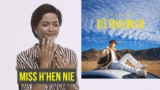 HÃY TRAO CHO ANH | MISS H'HEN NIE REACTION CLIP | M-TP ENTERTAINMENT