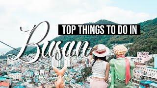[KOREA] Top Things To See & Do in BUSAN, Korea ★