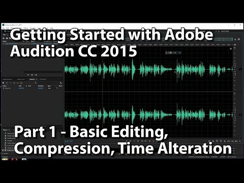 Adobe Audition CC 2015 Lessons - Getting Started - Part 1