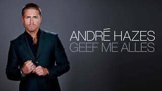 André Hazes - Geef Me Alles (Officiële audio)