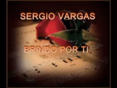 Sergio Vargas Brindo Por Ti