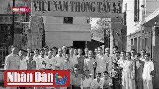 75 năm Ngày truyền thống Thông tấn xã Việt Nam