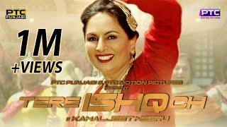 Tere Ishq Ch – Kamaljeet Neeru Ft Desi Crew