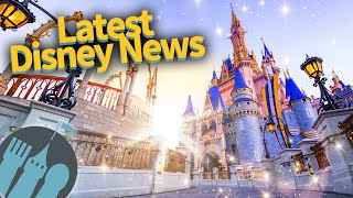 Latest Disney News: Mask Policy Changes in Disney World, Avengers Campus Opening Date & MORE!