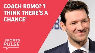 Coach Romo? 'I think there's a chance'