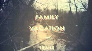 Family Vacation - Woods