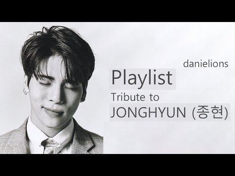 ♫ Playlist: Tribute to JONGHYUN (종현) [18 songs]