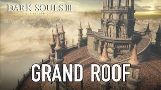 Dark Souls III - Grand Roof Teaser