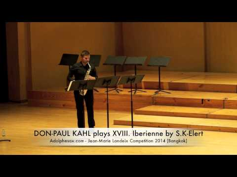 DON PAUL KAHL plays XVIII Iberienne by S K Elert