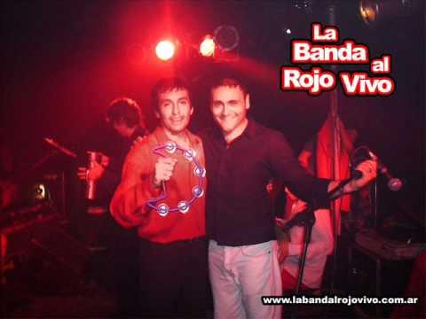 La Banda al Rojo Vivo - Hay Amores Por ella