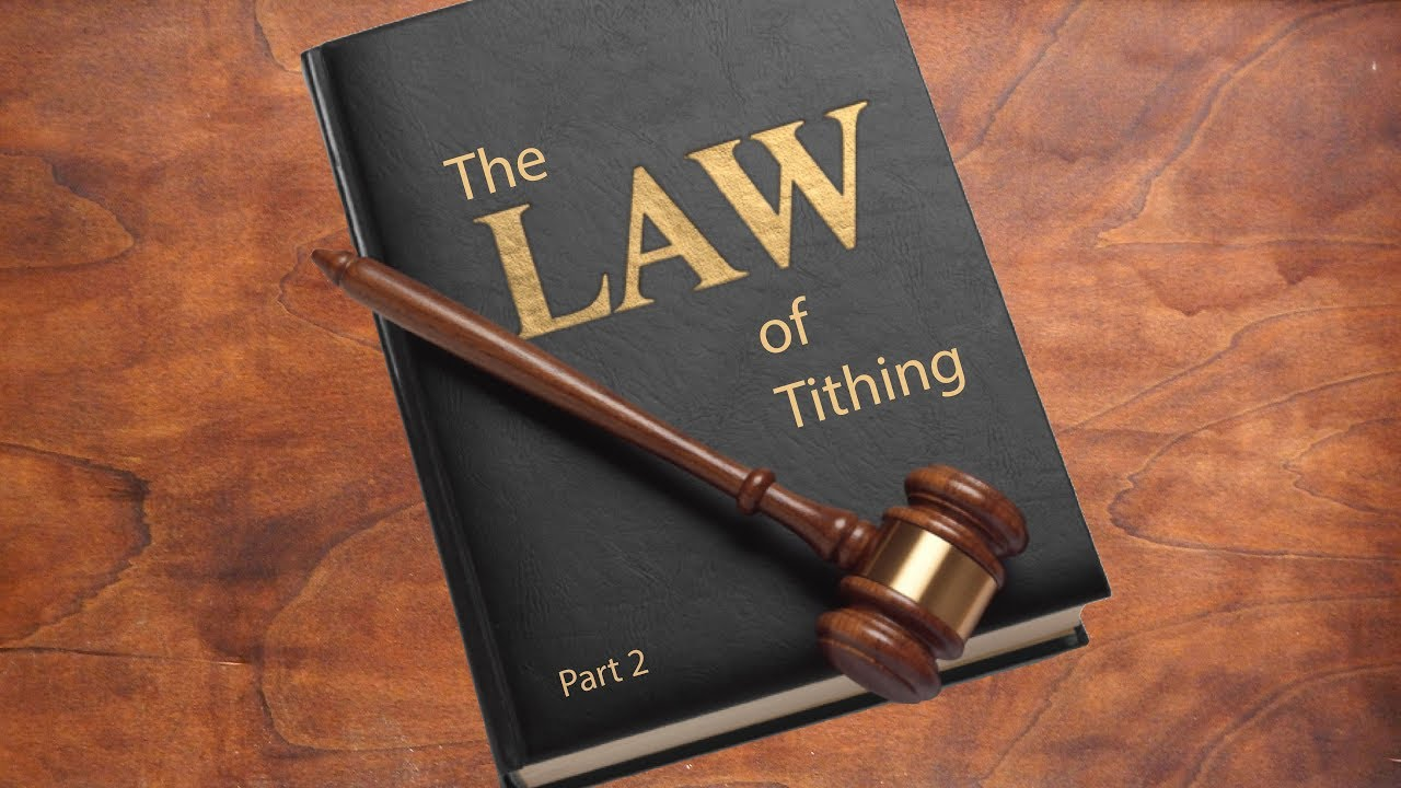Law of Tithing – Part 2