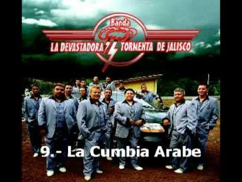 La Cumbia Arabe - Devastadora Tormenta de Jalisco